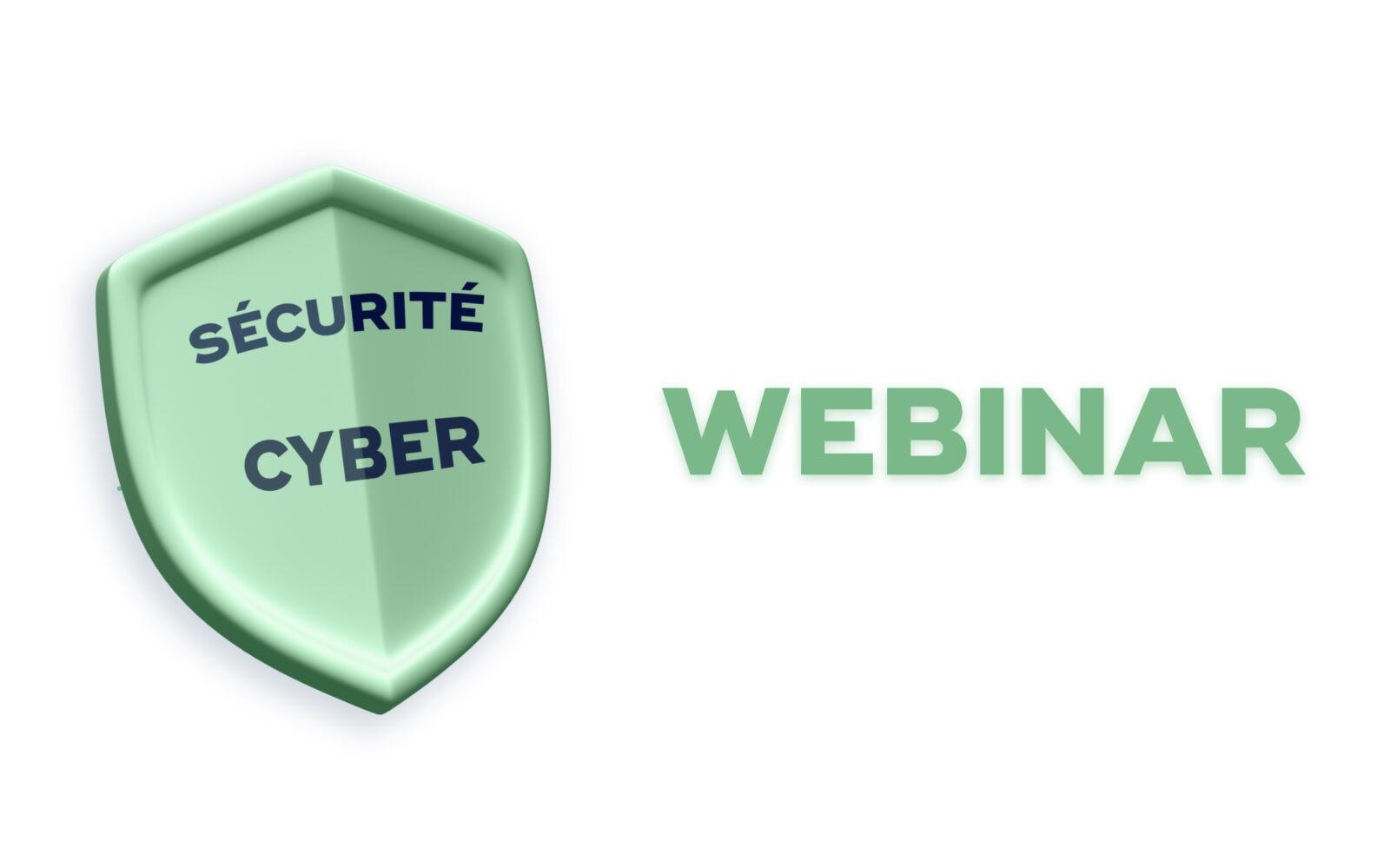 Webinar sur la cyber sécurité